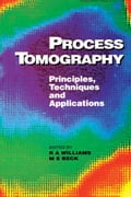 Process Tomography: Principles, Techniques and Applications - Beck, M S
