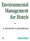 Environmental Management For Hotels - David Kirk