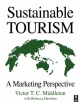 Sustainable Tourism - Victor T.C. Middleton;  Rebecca Hawkins
