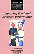 Improving Food And Beverage Performance - Keith Waller