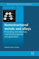 Nanostructured Metals and Alloys - S. H. Whang