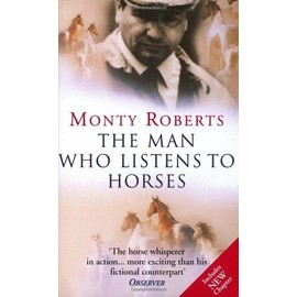 The Man Who Listens To Horses - Monty Roberts