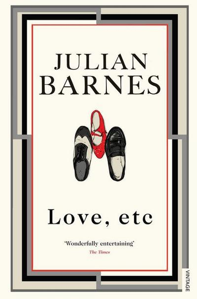 Love, Etc, English Edition - Julian Barnes