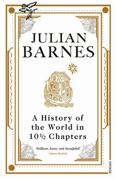 A History Of The World In 10 1/2 Chapters - Julian Barnes