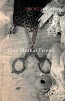 Our Mutual Friend (Vintage Classics)