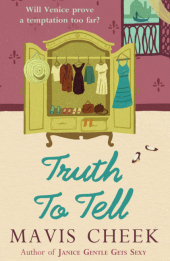 Truth to Tell - Mavis Cheek