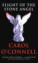 Flight of the Stone Angel - Carol O'Connell