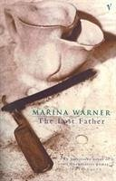 The Lost Father - Warner, Marina