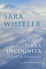 Terra Incognita - Sara Wheeler