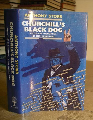 Churchill's Black Dog : And Other Phenomena of the Human Mind