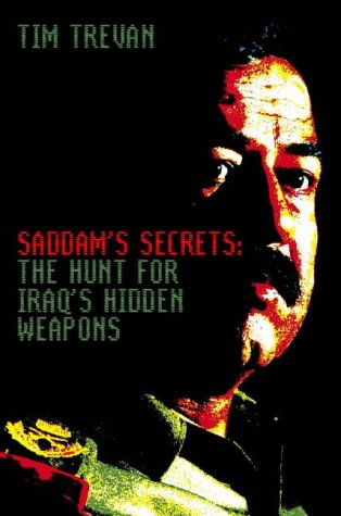 Saddam's Secrets - Trevan, Tim