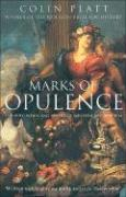 Marks of Opulence: The Why, When and Where of Western Art 1000-1900 AD