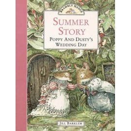 Brambly Hedge - Summer Story: Poppy and Dusty's Wedding Day