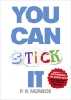 You Can Stick it - P.K. Munroe