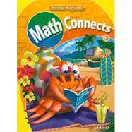 Math Connects, Grade K, Consumable Student Edition, Volume 2 - Unknown