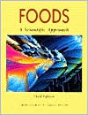 Foods : A Scientific Approach - Helen Charley, Connie M. Weaver
