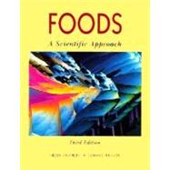 Foods A Scientific Approach - Charley, Helen; Weaver, Connie M.
