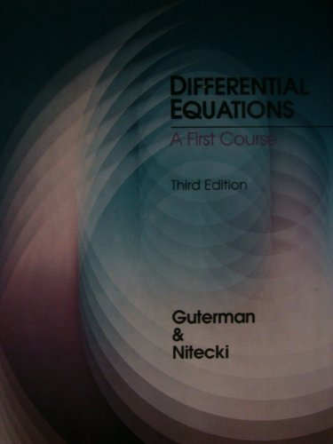 Differential Equations: A First Course, Third Edition