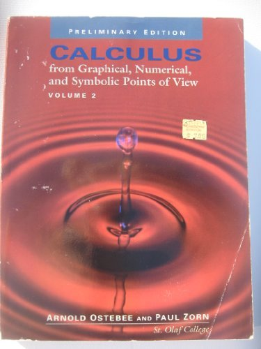 Calculus: from Graphical, Numerical, and Symbolic Points of View Volume 2
