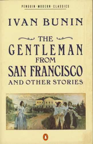 The Gentleman from San Francisco and Other Stories (Modern Classics)