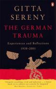 The German Trauma: Experiences and Reflections, 1938-2001