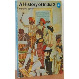 A History of India: v. 2 (Pelican) - Percival Spear