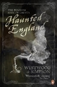 Haunted England - Jennifer Beatrice Westwood