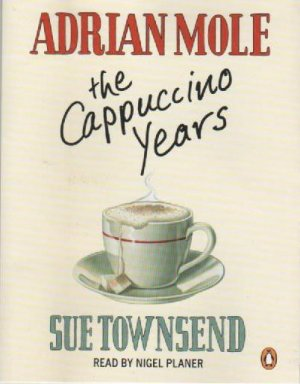 Adrian Mole: The Cappuccino Years [2 MCs] - Sue Townsend