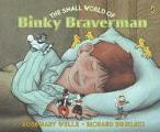 Wells, Rosemary: The Small World of Binky Braverman
