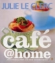 Cafe @ Home - Julie Le Clerc