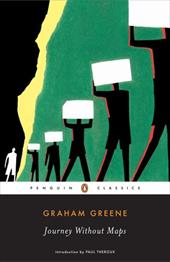 Journey Without Maps - Greene, Graham / Theroux, Paul