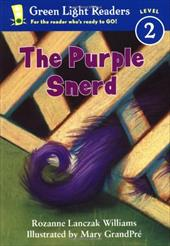 The Purple Snerd - Williams, Rozanne Lanczak / GrandPre, Mary