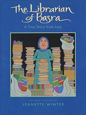 The Librarian of Basra: A True Story from Iraq - Winter, Jeanette