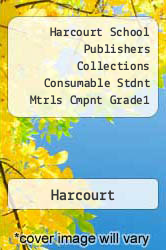 Harcourt School Publishers Collections  Consumable Stdnt Mtrls Cmpnt Grade1 - Harcourt