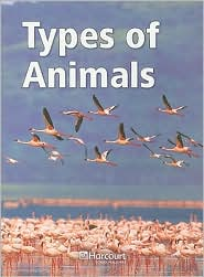 Harcourt Science: Blw-Lv Rdr Typs Of Animals G3 Sci 06