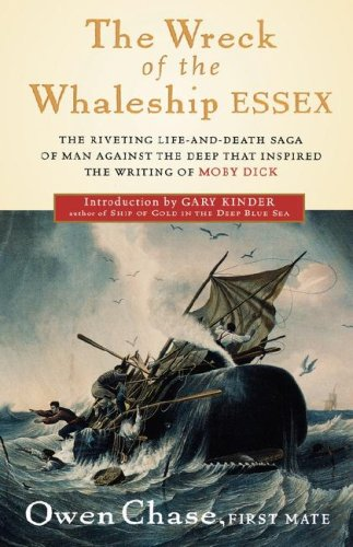 The Wreck of the Whaleship Essex - Chase, Owen / Chase / Bernard, Andre