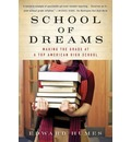 School of Dreams - Edward Humes