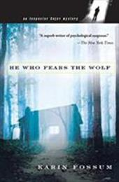 He Who Fears the Wolf - Fossum, Karin / David, Felicity