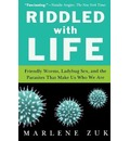 Riddled with Life - Marlene Zuk