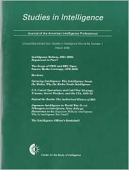 Studies in Intelligence, Journal of the American Intelligence Professional, Unclassified Articles From Studies in Intelligence, V. 54, No. 1 (March 2010) - Center for the Study of Intelligence (U.S.) (Editor)