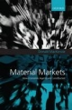 Material Markets: How Economic Agents are Constructed - Donald MacKenzie