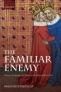 ARDIS, BUTTERFIELD: Familiar Enemy: Chaucer, Language, and Nation in the Hundred Years War
