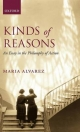 Kinds of Reasons: An Essay in the Philosophy of Action - Maria Alvarez
