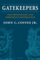 Gatekeepers: The Professions and Corporate Governance - John C. Coffee Jr.