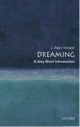 Dreaming: A Very Short Introduction - J. Allan Hobson