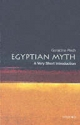 Egyptian Myth: A Very Short Introduction - Geraldine Pinch
