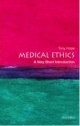 Medical Ethics: A Very Short Introduction - Tony Hope