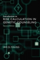 Introduction to Risk Calculation in Genetic Counseling - Ian D. Young