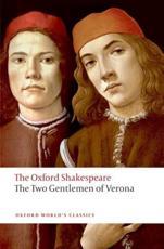 The Two Gentlemen of Verona - William Shakespeare (author), Roger Warren (editor)