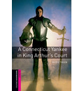 Oxford Bookworms Library: Starter Level:: A Connecticut Yankee in King Arthur's Court - Alan Hines